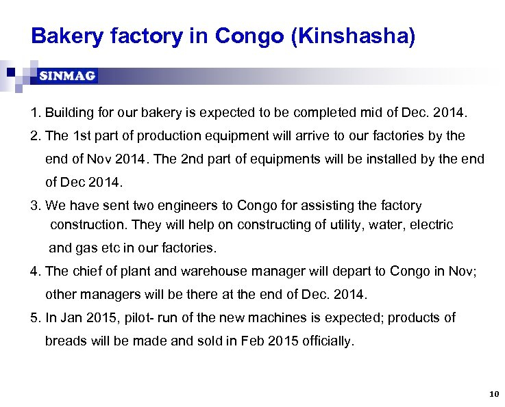 Bakery factory in Congo (Kinshasha) 1. Building for our bakery is expected to be