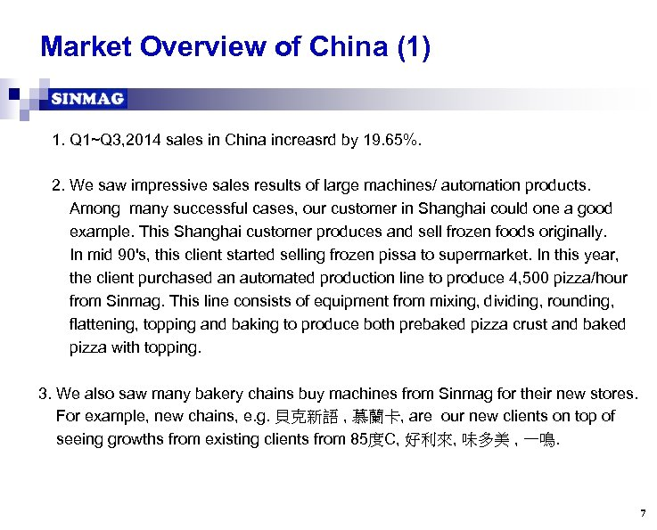 Market Overview of China (1) 1. Q 1~Q 3, 2014 sales in China increasrd