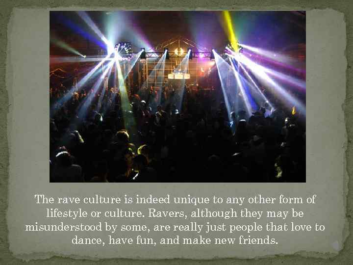 raving is the new lifestyle of the youth Youth culture, superficially dominated by musical tastes, slang, fashion and objectionable hairstyles, is nothing but an artefact of growing up sociologists have documented these little rebellions since the 19th century when, as author jon savage describes in teenage: the creation of youth 1875-1945, the notion of youth as a separate, stormy, rebellious.