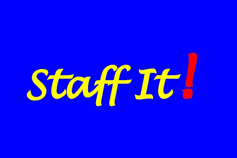 Staff It !