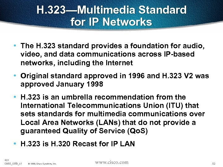 H. 323—Multimedia Standard for IP Networks • The H. 323 standard provides a foundation