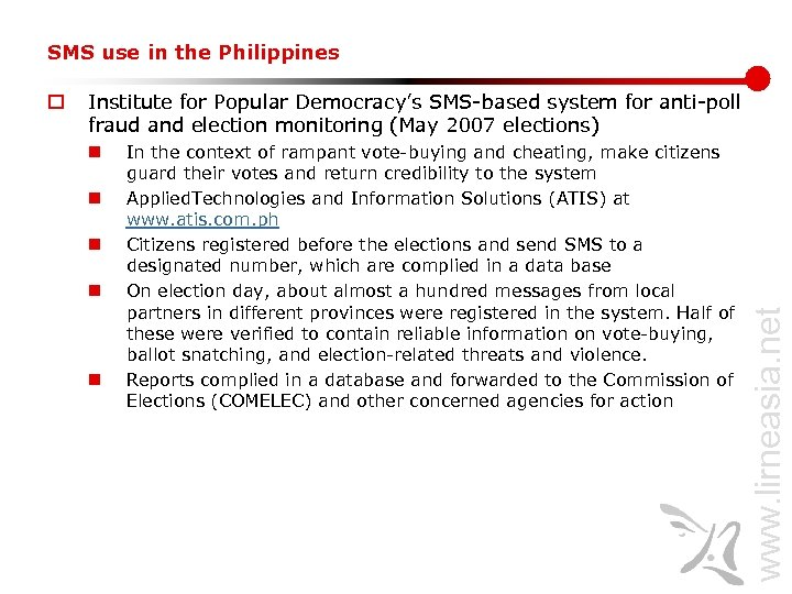 SMS use in the Philippines Institute for Popular Democracy's SMS-based system for anti-poll fraud