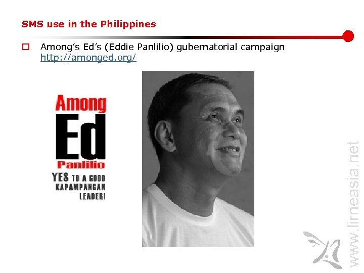 SMS use in the Philippines Among's Ed's (Eddie Panlilio) gubernatorial campaign http: //amonged. org/
