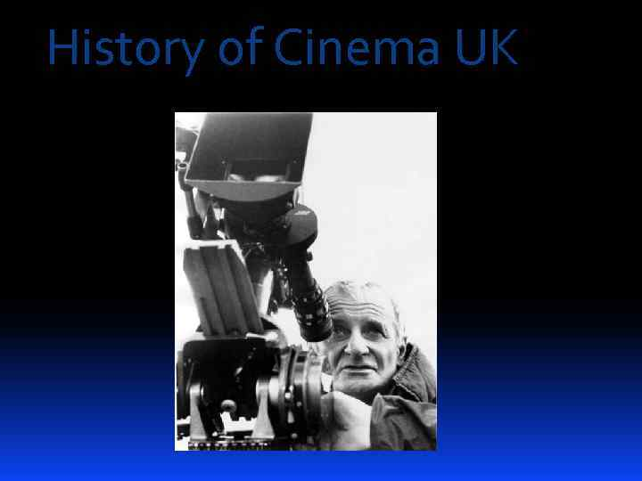 History of Cinema UK