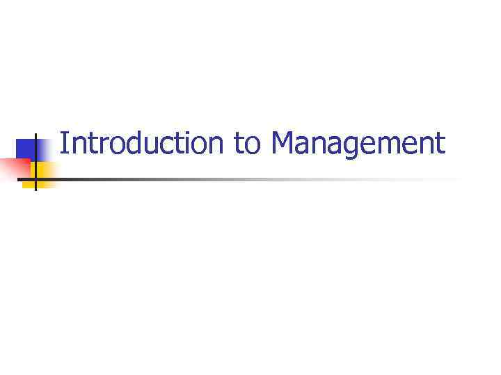 introduction to management quiz Introduction to chemistry quiz prove you know these concepts before taking chemistry the point of the quiz is to show you the strong and weak areas of these introductory topics in a high school chemistry class, the instructor may review these topics, but if you go into college chemistry.
