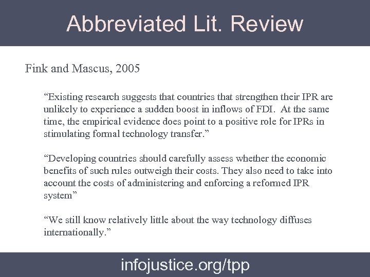 """Abbreviated Lit. Review Fink and Mascus, 2005 """"Existing research suggests that countries that strengthen"""
