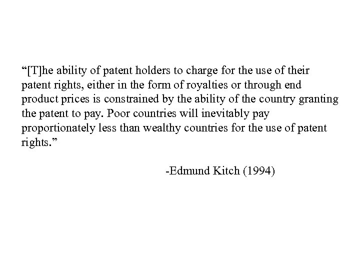"""""""[T]he ability of patent holders to charge for the use of their patent rights,"""