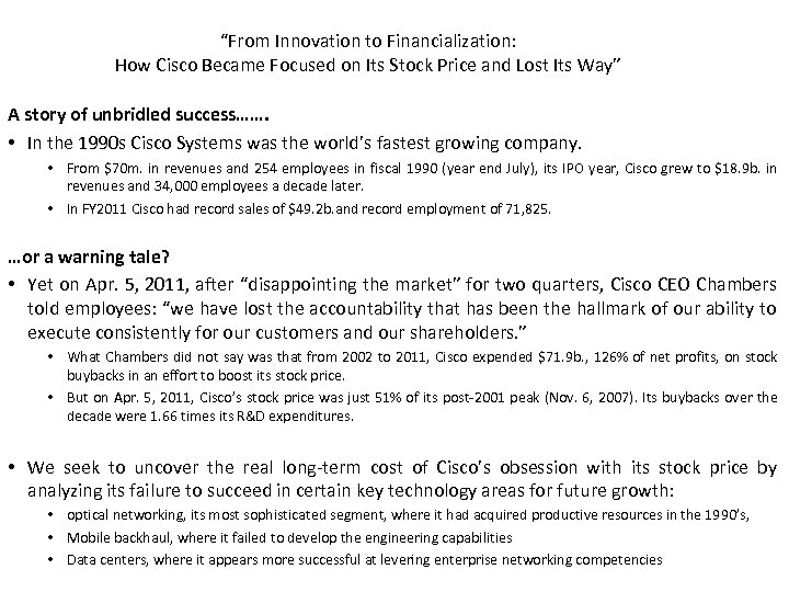 """From Innovation to Financialization: How Cisco Became Focused on Its Stock Price and Lost"