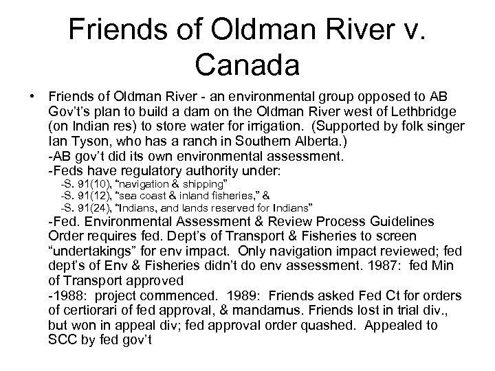 Friends of Oldman River v. Canada • Friends of Oldman River - an environmental