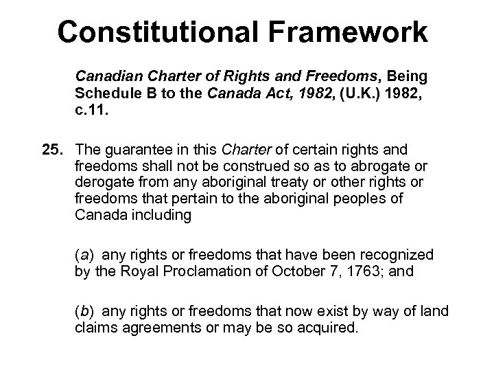 Constitutional Framework Canadian Charter of Rights and Freedoms, Being Schedule B to the Canada
