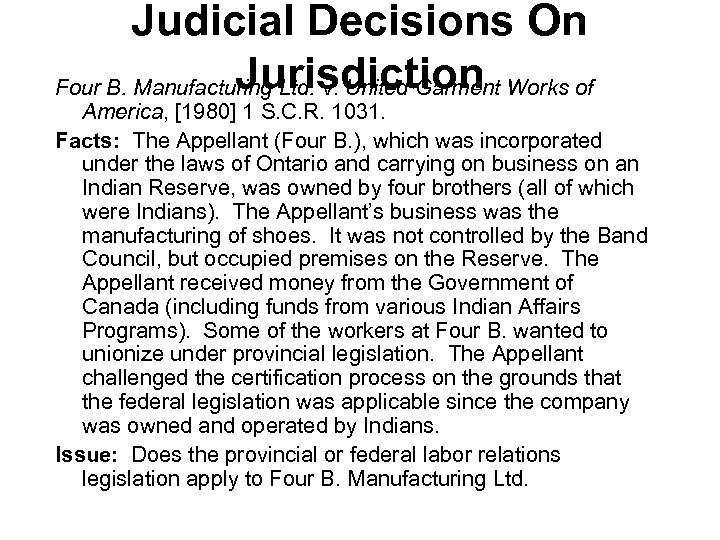 Judicial Decisions On Jurisdiction Four B. Manufacturing Ltd. v. United Garment Works of America,