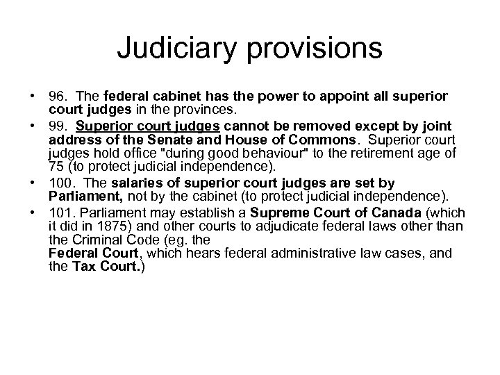 Judiciary provisions • 96. The federal cabinet has the power to appoint all superior