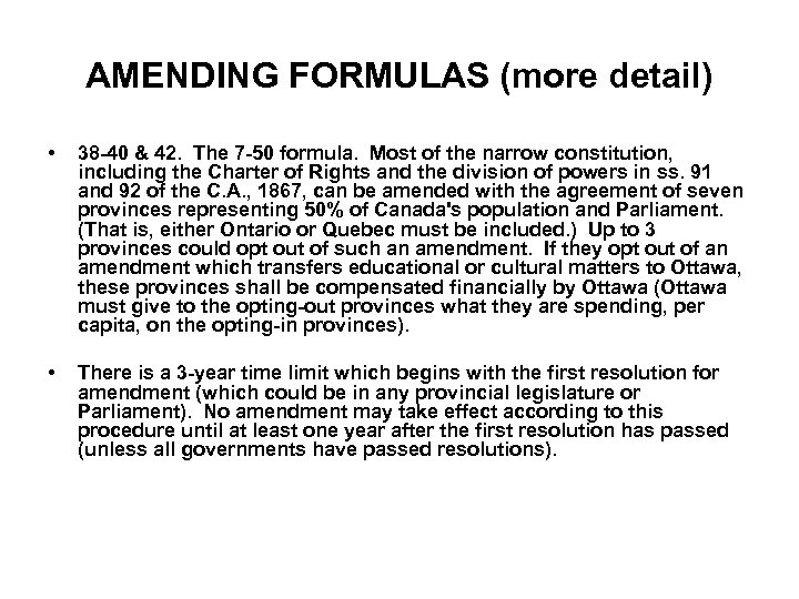 AMENDING FORMULAS (more detail) • 38 -40 & 42. The 7 -50 formula. Most