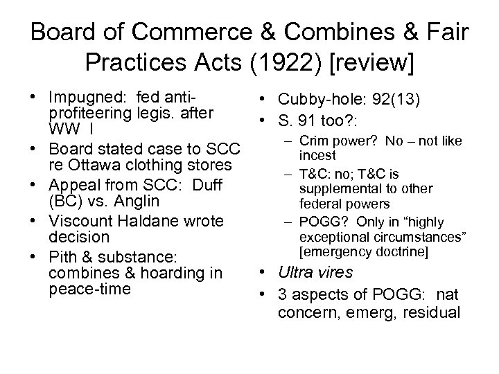 Board of Commerce & Combines & Fair Practices Acts (1922) [review] • Impugned: fed