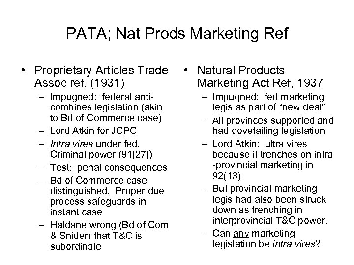PATA; Nat Prods Marketing Ref • Proprietary Articles Trade Assoc ref. (1931) – Impugned: