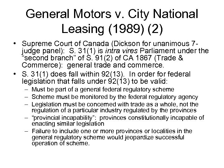 General Motors v. City National Leasing (1989) (2) • Supreme Court of Canada (Dickson