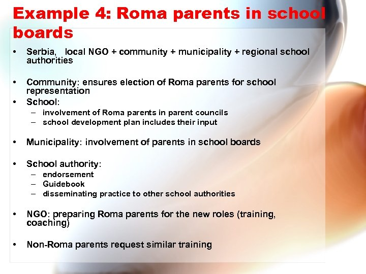 Example 4: Roma parents in school boards • Serbia, local NGO + community +