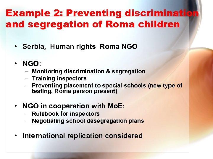 Example 2: Preventing discrimination and segregation of Roma children • Serbia, Human rights Roma