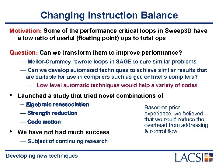 Changing Instruction Balance Motivation: Some of the performance critical loops in Sweep 3 D