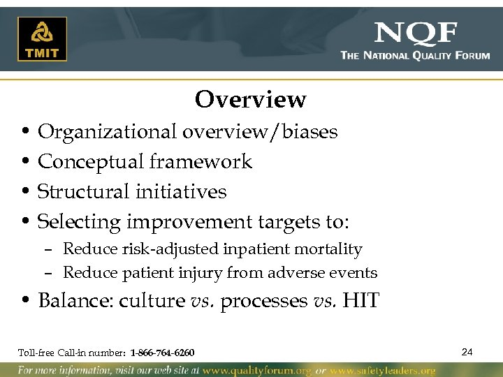 Overview • Organizational overview/biases • Conceptual framework • Structural initiatives • Selecting improvement targets