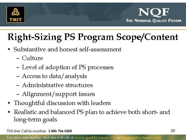 Right-Sizing PS Program Scope/Content • Substantive and honest self-assessment – Culture – Level of