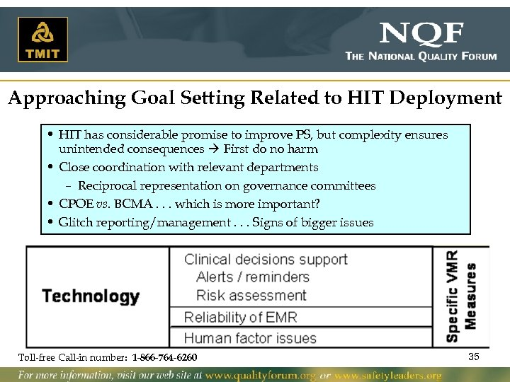 Approaching Goal Setting Related to HIT Deployment • HIT has considerable promise to improve