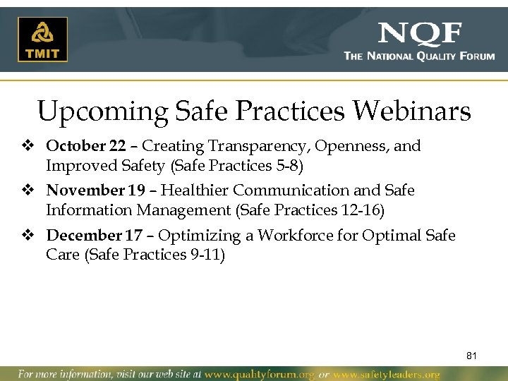 Upcoming Safe Practices Webinars v October 22 – Creating Transparency, Openness, and Improved Safety