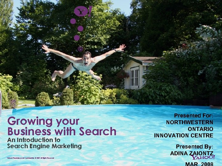 Growing your Business with Search An Introduction to Search Engine Marketing Presented For: NORTHWESTERN