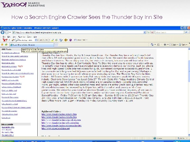 How a Search Engine Crawler Sees the Thunder Bay Inn Site Yahoo! Search Marketing