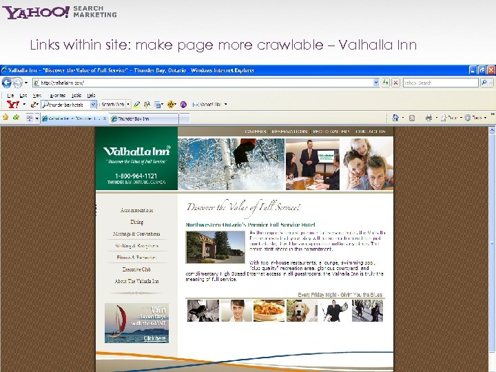 Links within site: make page more crawlable – Valhalla Inn Yahoo! Search Marketing Proprietary