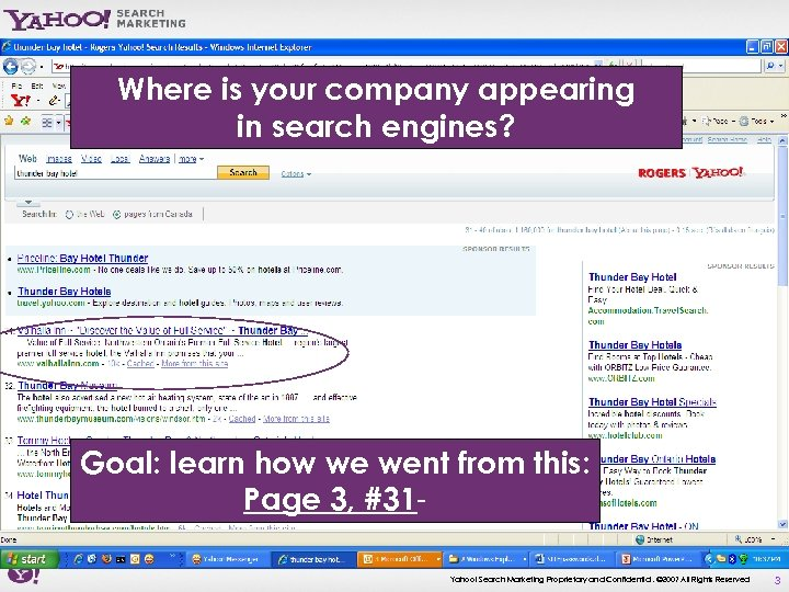 Where is your company appearing in search engines? Goal: learn how we went from
