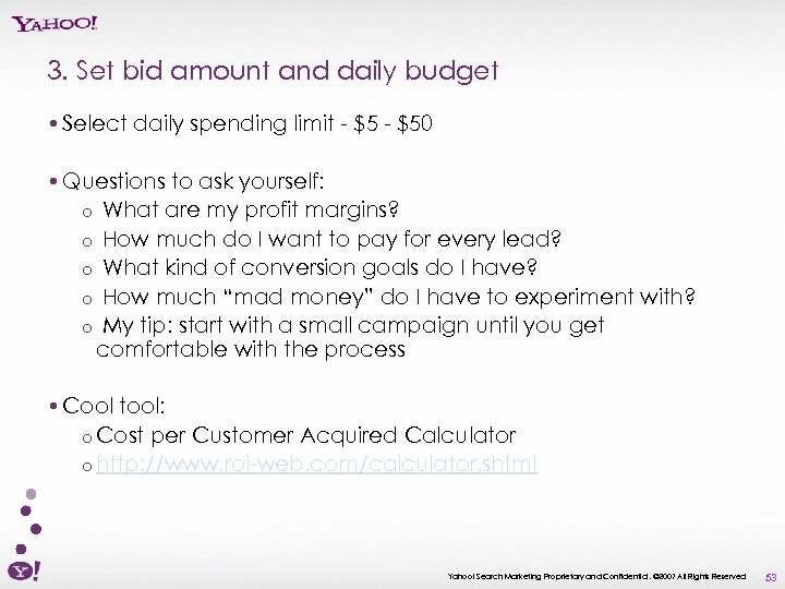 3. Set bid amount and daily budget • Select daily spending limit - $50