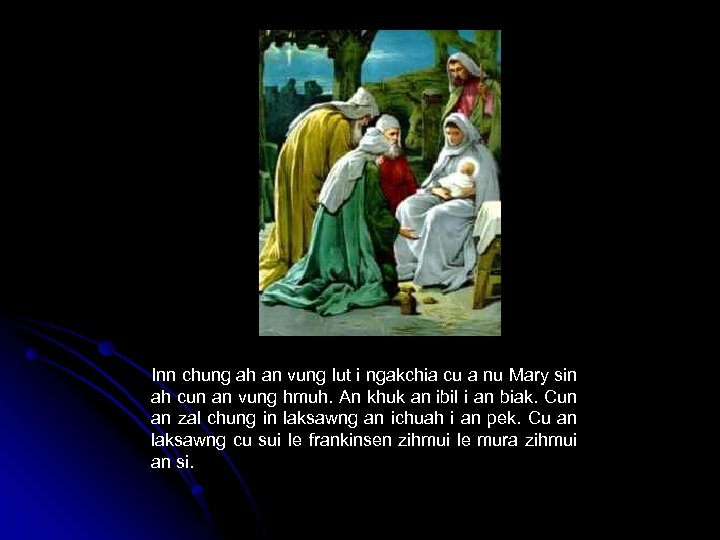 Inn chung ah an vung lut i ngakchia cu a nu Mary sin ah