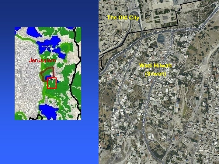 The Old City Jerusalem Wadi Hilwah (Silwan)