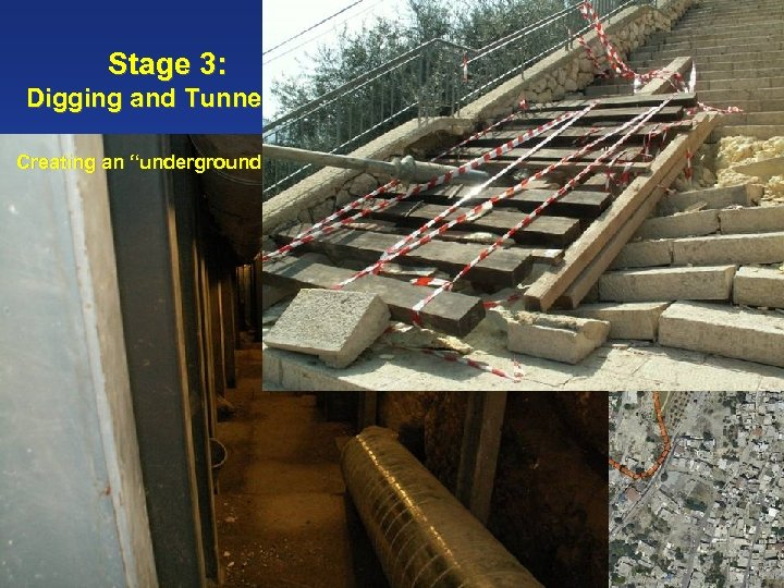 """Stage 3: Digging and Tunneling Creating an """"underground park"""""""