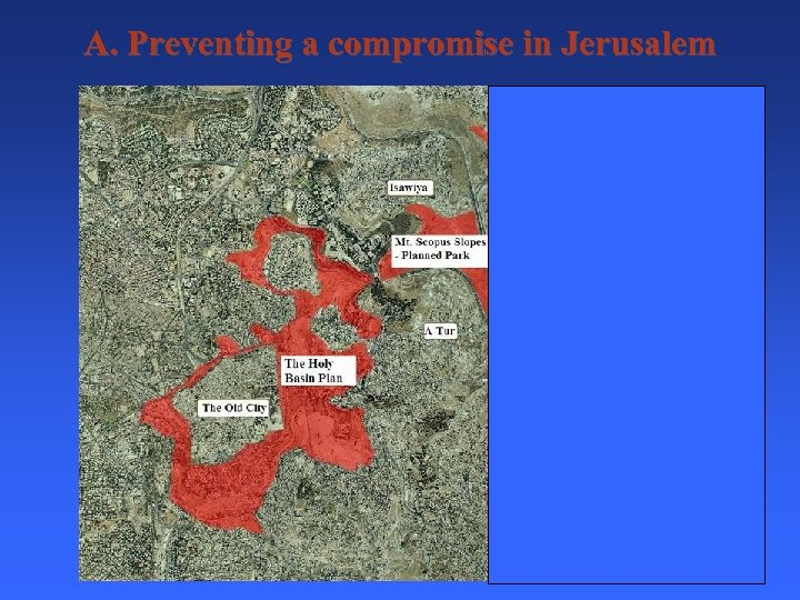 A. Preventing a compromise in Jerusalem