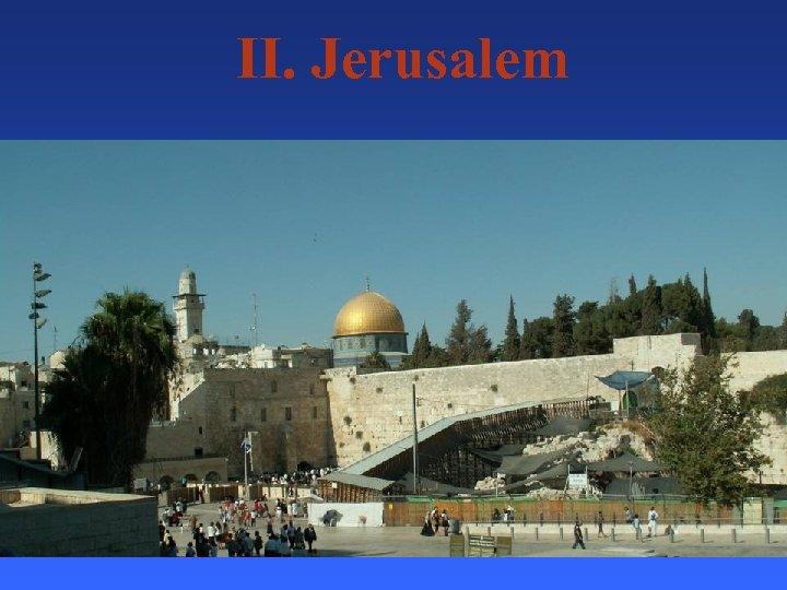 II. Jerusalem