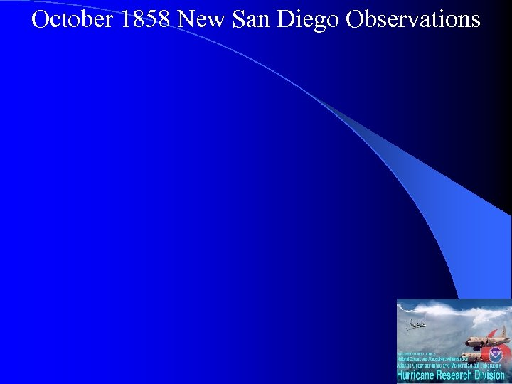 October 1858 New San Diego Observations