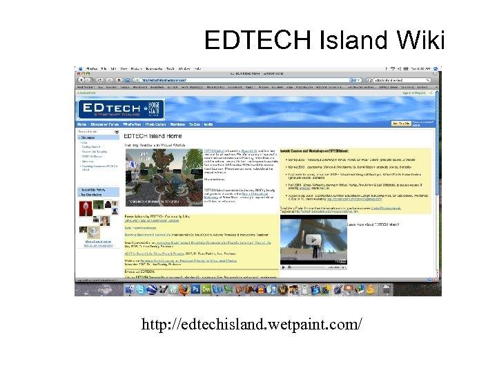 EDTECH Island Wiki http: //edtechisland. wetpaint. com/