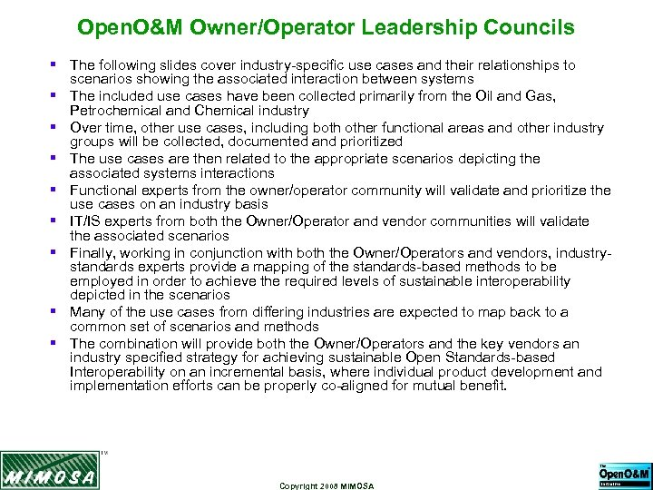 Open. O&M Owner/Operator Leadership Councils § The following slides cover industry-specific use cases and
