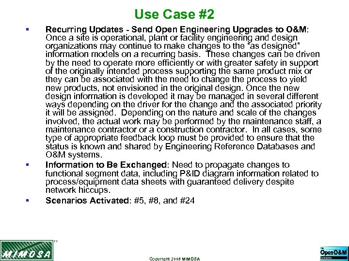 Use Case #2 § § § Recurring Updates - Send Open Engineering Upgrades to