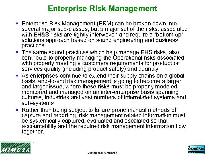 Enterprise Risk Management § Enterprise Risk Management (ERM) can be broken down into several