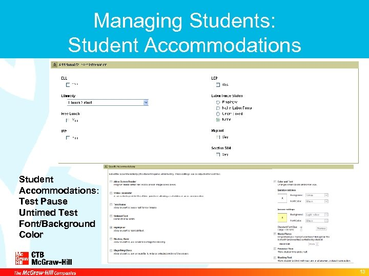 Managing Students: Student Accommodations: Test Pause Untimed Test Font/Background Color 13