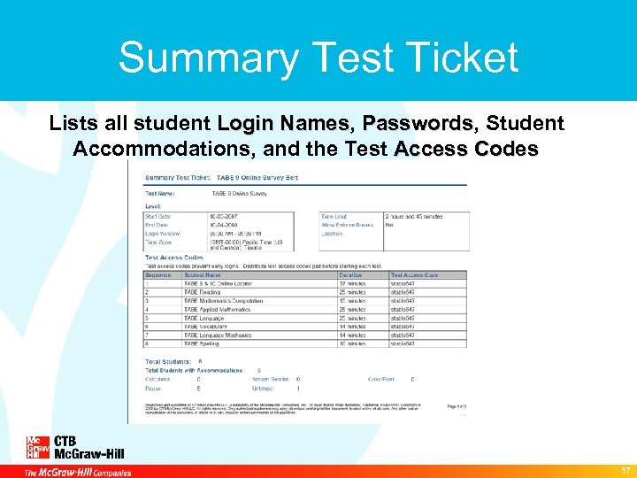 Summary Test Ticket Lists all student Login Names, Passwords, Student Names Passwords Accommodations, and