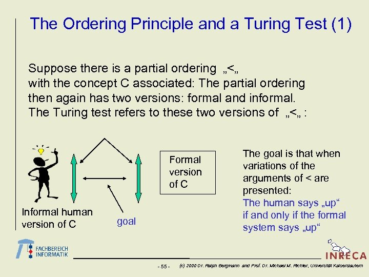 The Ordering Principle and a Turing Test (1) Suppose there is a partial ordering