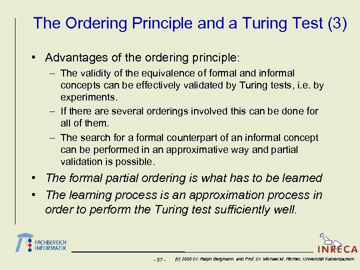The Ordering Principle and a Turing Test (3) • Advantages of the ordering principle: