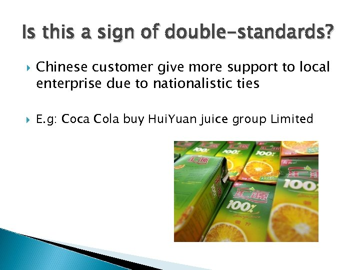 Is this a sign of double-standards? Chinese customer give more support to local enterprise