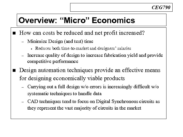 """CEG 790 Overview: """"Micro"""" Economics n How can costs be reduced and net profit"""