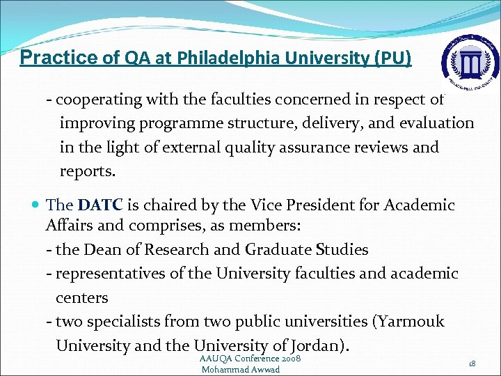Practice of QA at Philadelphia University (PU) - cooperating with the faculties concerned in