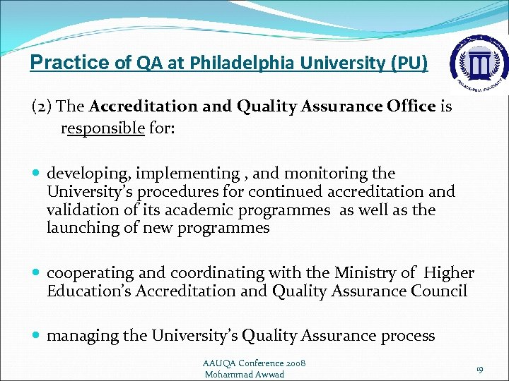 Practice of QA at Philadelphia University (PU) (2) The Accreditation and Quality Assurance Office